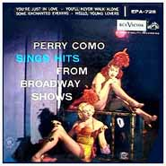 Perry Como Sings Hits From Broadway Shows ~ EPA 728 Cover