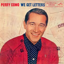 Perry Como ~ We Get Letters original album