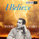 Perry Como ~ I Believe  LPM-1172 1956