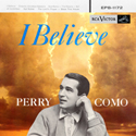 I Believe - 45 Extended Play version 8 tracks