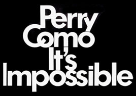 Perry Como - It's Impossible 1970