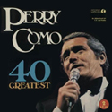Perry Como 40 Greatest ~ K-TEL UK 1975
