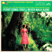 Perry Como ~ You'll Never Walk Alone 45 RPM Extended Play Album