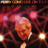Perry Como Live On Tour ~ Album Notes