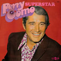 Perry Como ~ Superstar